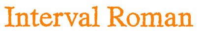 Font-showings_IntervalRoman